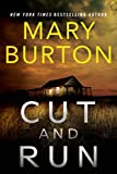 Cut and Run by  Mary Burton in stock, buy online here