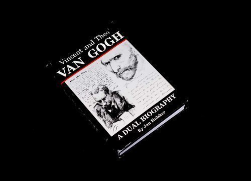 Vincent and Theo Van Gogh: A Dual Biography (English and Dutch Edition)