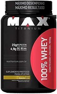 100% Whey (900G), Max Titanium