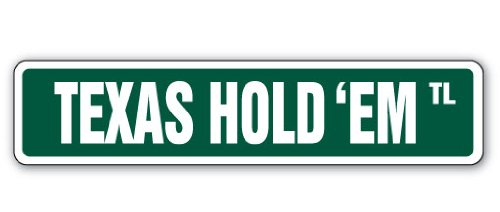 TEXAS HOLD 'EM Street Sign card game player play gamble| Indoor/Outdoor |18