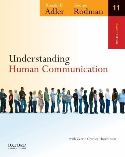 Understanding Human Communication by Adler, Ronald B. Published by Oxford University Press, USA 11th (eleventh) edition (2011) Paperback
