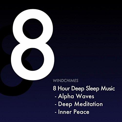 8 Hour Deep Sleep Music - Alpha Waves - Meditation - Inner Peace ()