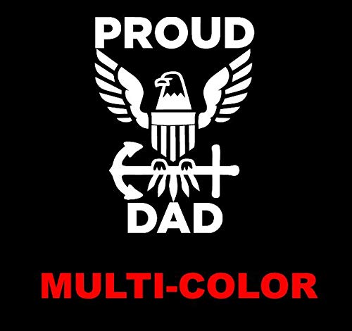 6 Proud Navy Dad decal sticker for car window pickup truck suv 4 multi color or reflective