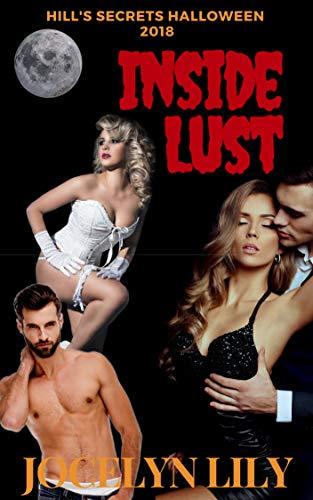 Inside Lust (Hill's Secrets Halloween Book -