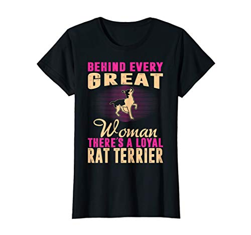 Womens Behind Every Great Woman Loyal Rat Terrier T-shirt