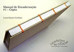 Manual de Encadernação: #1 - Copta por [Cardoso, Luisa Gomes]
