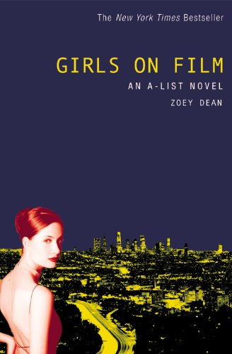 Girls on Film: An A-List Novel -
