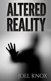 Altered Reality: Book #2 in the Alter Series