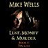 Lust, Money & Murder, Book 11 - Panacea