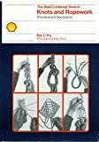 img - for The Shell Combined Book of Knots and Ropework (Practical and Decorative) book / textbook / text book