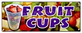 FRUIT CUPS BANNER SIGN peaches pineapple orange fruit cocktial salad syrup berry