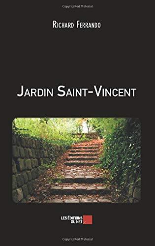 Jardin Saint Vincent French Edition Richard Ferrando