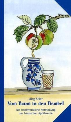 Vom Baum in den Bembel: Die handwerkliche Herstellung der hessischen Apfelweine