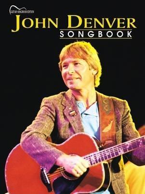 Read Online [(John Denver Songbook: Guitar Songbook Edition )] [Author: John Denver] [Apr-2002] PDF
