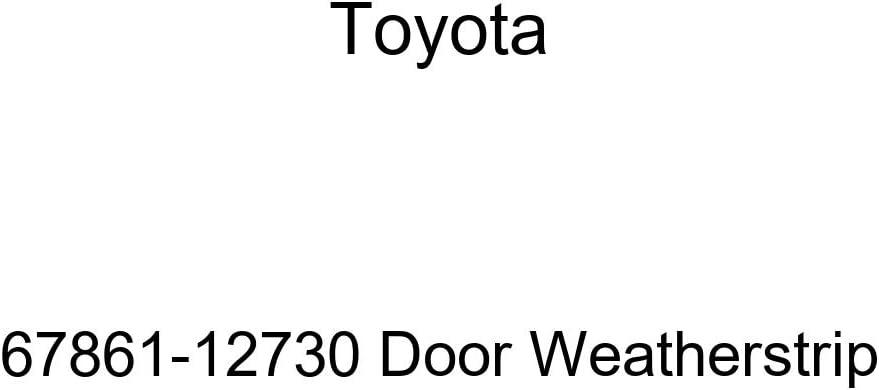 TOYOTA Genuine 67861-12730 Door Weatherstrip