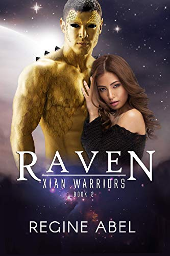 Raven (Xian Warriors Book 2)