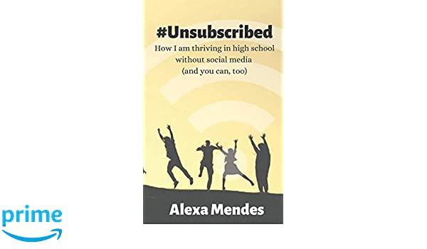Unsubscribed: How I am thriving in high school without ...