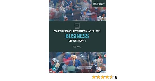 Pearson Edexcel International As Level Business Student Book 9781292239170 Amazon Com Books