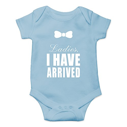 Crazy Bros Tee's Ladies I Have Arrived Funny Cute Novelty Infant One-Piece Baby Bodysuit (6 Months, Light Blue)