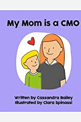 My Mom is a CMO Paperback