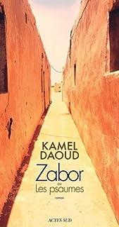 Zabor ou Les psaumes, Daoud, Kamel