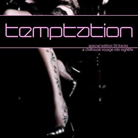 Amazon.com: Temptation - A Chill House Voyage Into