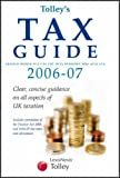 img - for Tolley's Tax Guide 2006-2007 by Arnold Homer (2006-08-17) book / textbook / text book