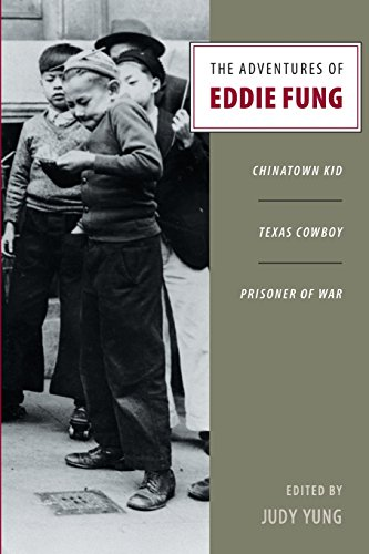 The Adventures of Eddie Fung: Chinatown Kid, Texas Cowboy, Prisoner of War