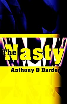The Nasty by [Darden, Anthony D]
