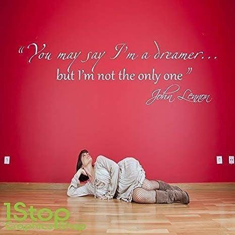 JOHN LENNON DREAMER WALL STICKER QUOTE HOME BEDROOM LOVE WALL ART DECAL X204