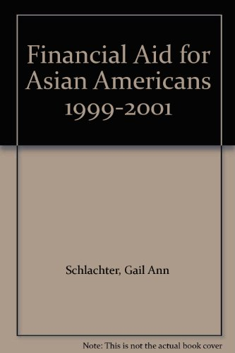 Financial Aid for Asian Americans 1999-2001