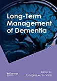 img - for Long-Term Management of Dementia (Neurological Disease and Therapy) book / textbook / text book