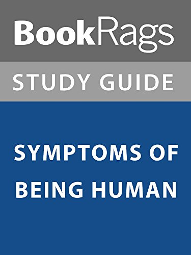 Summary & Study Guide: Symptoms of Being Human