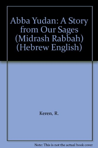 Abba Yudan: A Story from Our Sages (Midrash Rabbah) (Hebrew English)