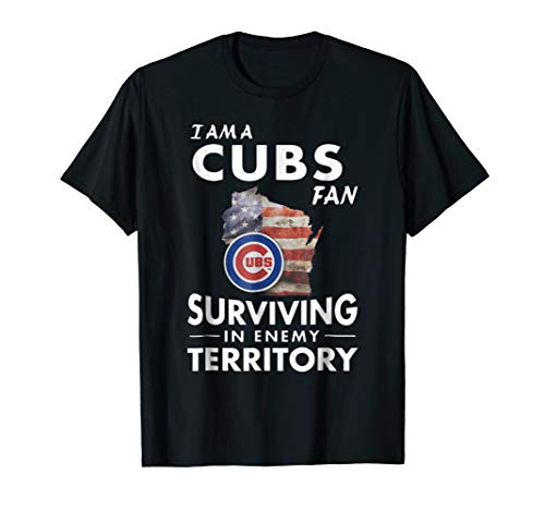I am a Cubs fan surviving in enemy territory t-shirt