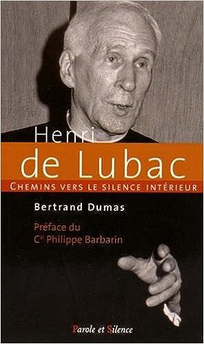 Livre gratuits Chemins vers le silence intérieur avec Henri de Lubac, spirituel et théologien pdf