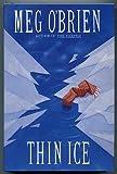 Thin Ice, Meg O'Brien, 0385425724