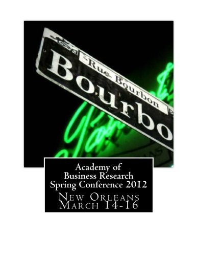 Download Academy of Business Research spring conference 2012 New Orleans March 14-16 pdf epub