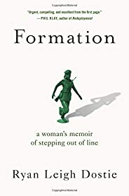 Formation: A Woman's Memoir of Stepping Out of