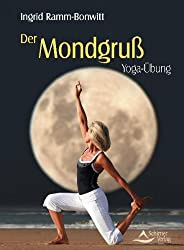 Der Mondgruß: Yoga-Übung