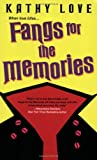 Fangs for the Memories, Kathy Love, 0758211317