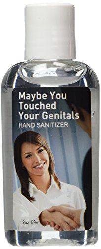 Maybe You Touched Your Genitals Hand Sanitizer ()