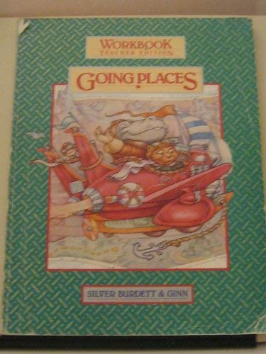 Going Places Grade 2 Silver Burdett Workbook Tchr Ed (World of Reading)