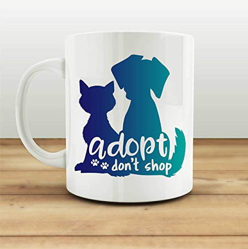 Adopt Don't Shop Coffee Mug Cup Animal Rescue Pet Lovers Dog