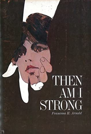 book cover of Then Am I Strong