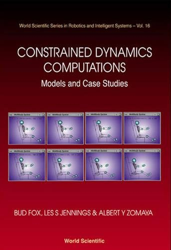 Constrained Dynamics Computations: Models and Case Studies