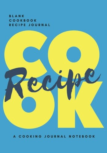 "Download Blank Cookbook Recipe Journal : Cooking Notebook 7""x10"" 100 Pages: Everyday Cook Journal for family (Bright Blue Edition) ebook"