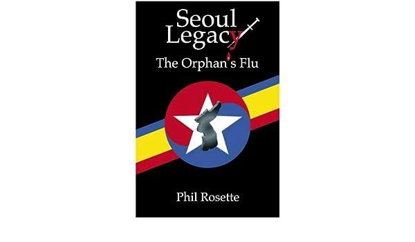 Seoul Legacy, The Orphans Flu