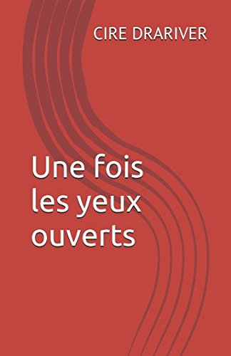 Les Yeux Ouverts [Pdf/ePub] eBook
