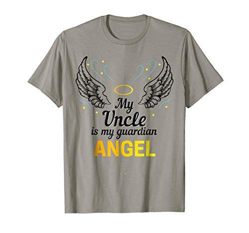 My Uncle is My Guardian Angel T Shirt God Made Him an Angel